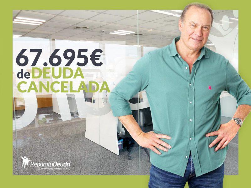 Repara tu Deuda abogados cancela 67.695 ? en Valencia con la Ley de Segunda Oportunidad