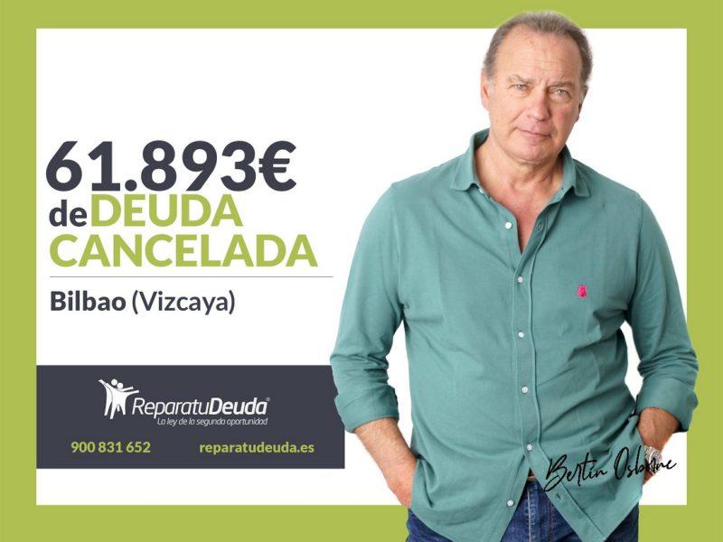 Repara tu Deuda Abogados cancela 61.893? en Bilbao (Vizcaya) con la Ley de Segunda Oportunidad