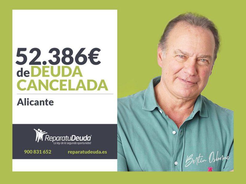Repara tu Deuda Abogados cancela 52.386 ? en Alicante con la Ley de la Segunda Oportunidad