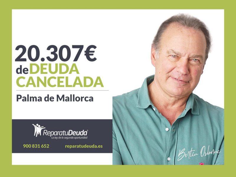 Repara tu Deuda cancela 20.307 ? en Palma de Mallorca (Baleares) con la Ley de Segunda Oportunidad