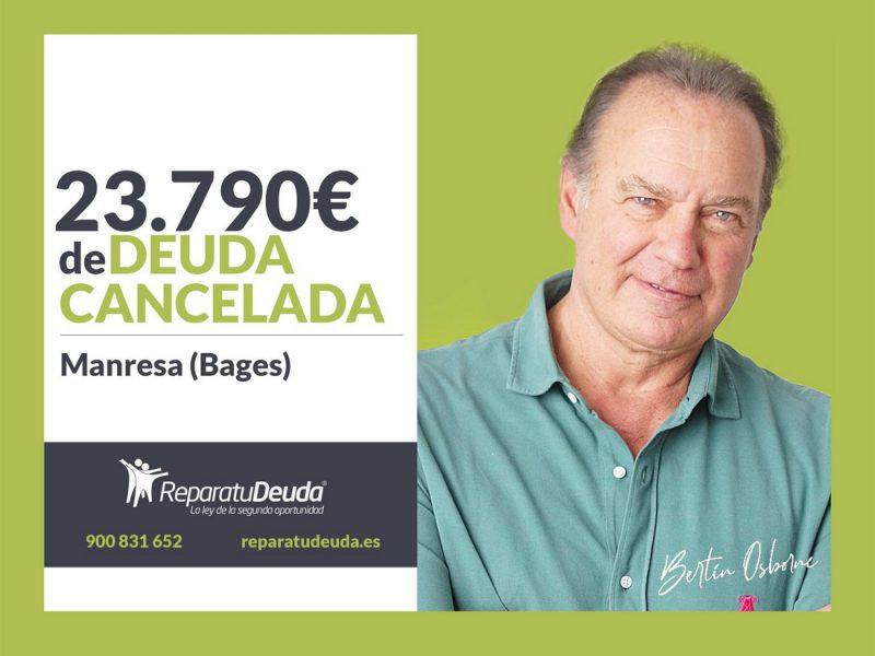 Repara tu Deuda Abogados cancela 23.790? en Manresa (Bages) con la Ley de la Segunda Oportunidad