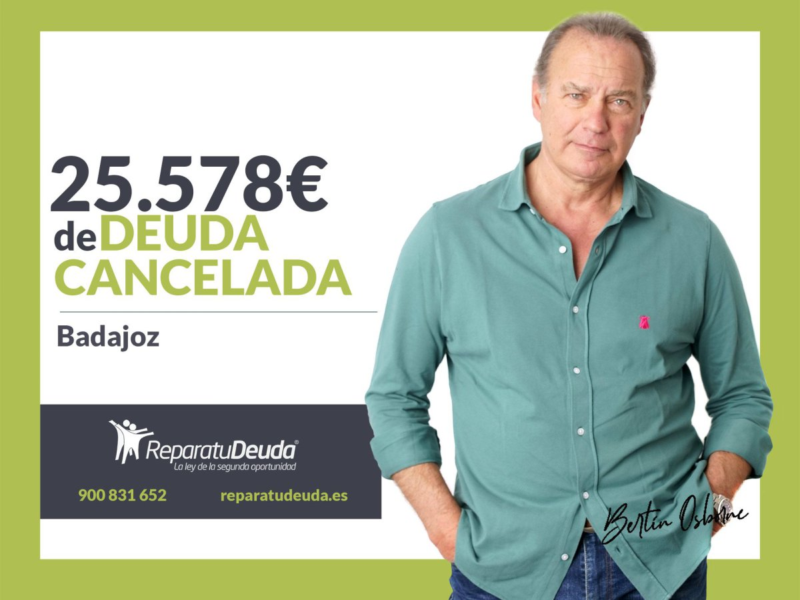 Repara tu Deuda Abogados cancela 25.578? en Badajoz (Extremadura) gracias a la Ley de Segunda Oportunidad