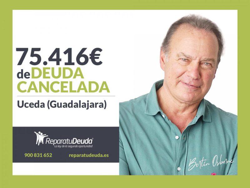 Repara tu Deuda Abogados cancela 75.416? en Uceda (Guadalajara) con la Ley de Segunda Oportunidad