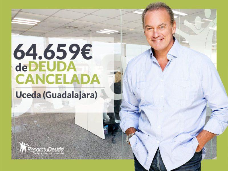 Repara tu Deuda Abogados cancela 64.659? en Uceda (Guadalajara) con la Ley de Segunda Oportunidad